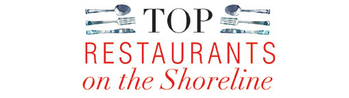 Top 10 restaurants on the Conneticut Shoreline